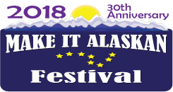 2018 Make It Alaskan Festival