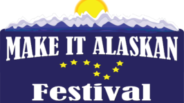 2019 Make It Alaskan Festival
